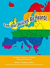 Let Our Voices Be Heard! Christian Lesbians in Europe Telling their Stories