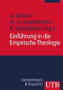 Einführung in die Empirische Theologie. Gelebte Religion erfahren