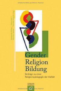 https://www.amazon.de/Gender-Religion-Beitr%C3%A4ge-Religionsp%C3%A4dagogik-Vielfalt/dp/3579080938/