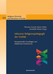 Cover Inklusive Religionspädagogik der Vielfalt.